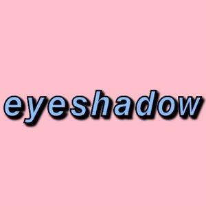 eyeshadow 🔜